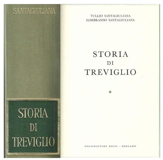 La Storia di Treviglio DI TULLIO E ILDEBRANDO Santagiuliana