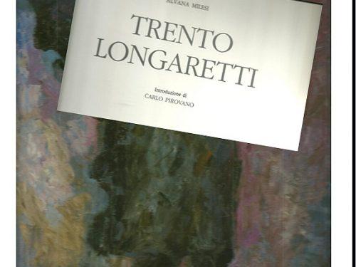 Alcune Opere di Trento Longaretti