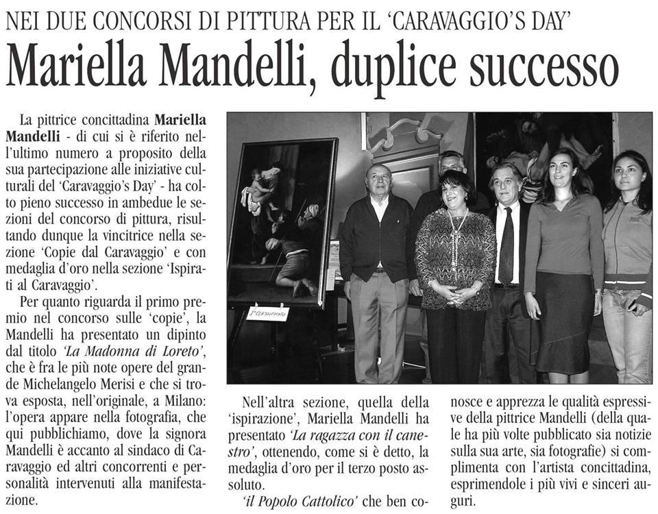 """Mandelli Mariella """" Caravaggio's Day"""""""